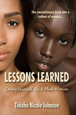 Lessons Learned: Loving Yourself as a Black Woman 9780977939886
