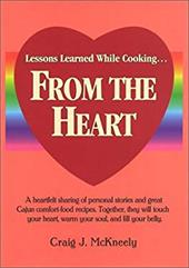 Lessons Learned While Cooking... From the Heart 21981818