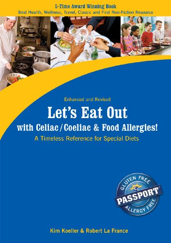 Let's Eat Out with Celiac/Coeliac & Food Allergies!: A Timeless Reference for Special Diets 9780976484554