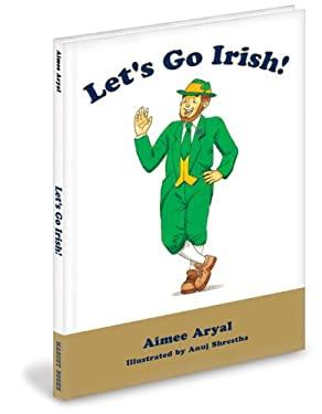Let's Go Irish! 9780974344256
