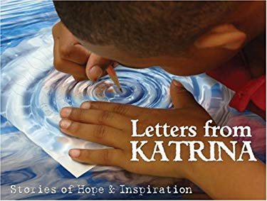 Letters from Katrina: Stories of Hope and Inspiration 9780977039197