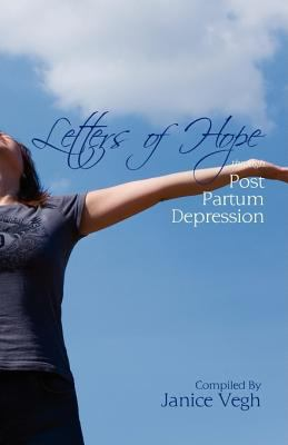 Letters of Hope Through Post Partum Depression 9780978490171