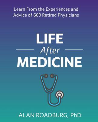 Life After Medicine 9780973002737