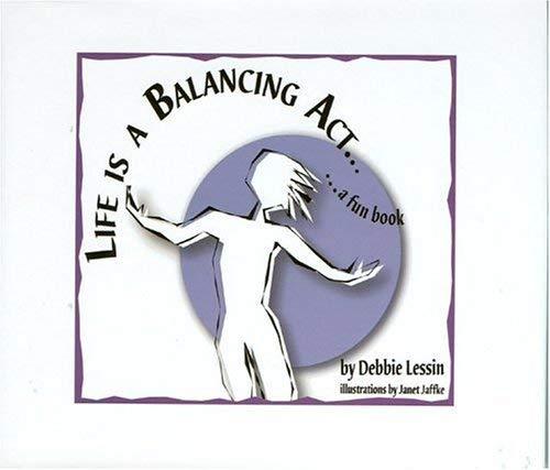 Life Is a Balancing ACT 9780972892414