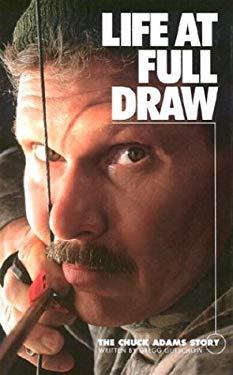 Life at Full Draw 9780972132107