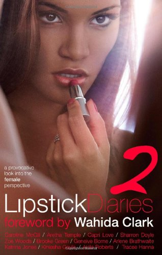 Lipstick Diaries 2: A Provocative Look Into the Female Perspective 9780979281655