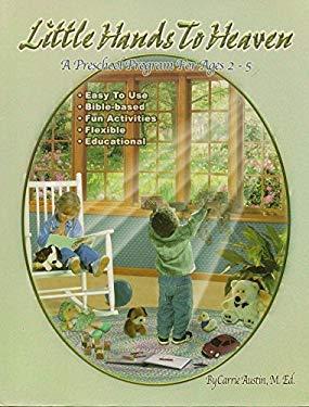 Little Hands to Heaven - A Preschool Program For Ages 2-5