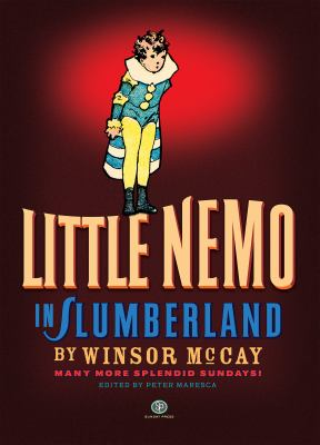Little Nemo in Slumberland: Many More Splendid Sundays, Volume 2 9780976888550
