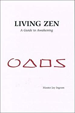 Living Zen: A Guide to Awakening 9780974737102