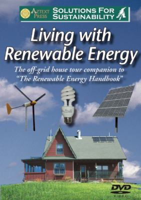 Living with Renewable Energy