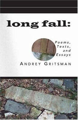 Long Fall: Poems, Texts, and Essays 9780972066242