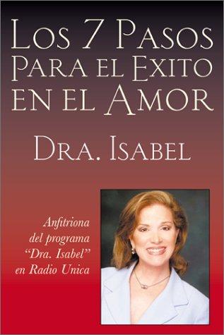 Los 7 Pasos Para el Exito en el Amor 9780972160506
