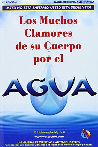 Los Muchos Clamores de su Cuerpo Por el Agua 9780970245830