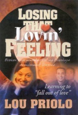 Losing That Lovin' Feeling 9780972777308