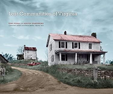 Lost Communities of Virginia 9780974270739