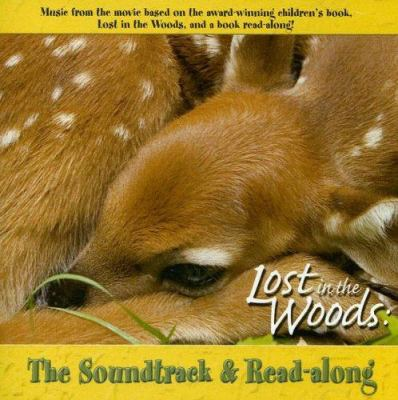 Lost in the Woods: The Soundtrack & Read-Along 9780977010820