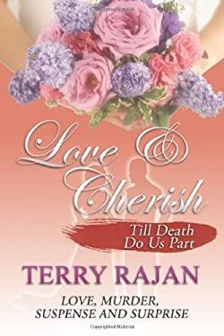 Love & Cherish: Till Death Do Us Part 9780978438876