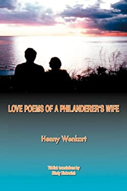 Love Poems of a Philanderer's Wife