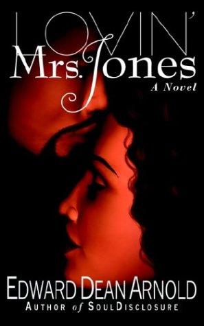 Lovin' Mrs. Jones 9780972458634