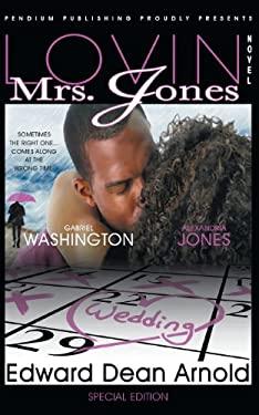 Lovin' Mrs. Jones 9780972458603
