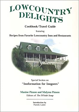 Lowcountry Delights Cookbook & Travel Guide