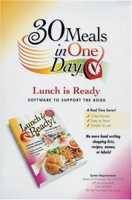 Lunch Is Ready!: A Welcome Solution to Lunchtime Monotony! 9780978776510