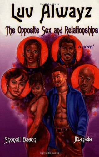 Luv Always: The Opposite Sex and Relationships 9780971195318