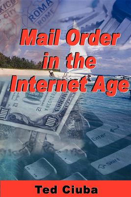 Mail Order in the Internet Age 9780974613376