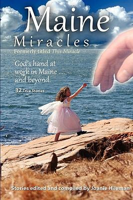Maine Miracles 9780977147441