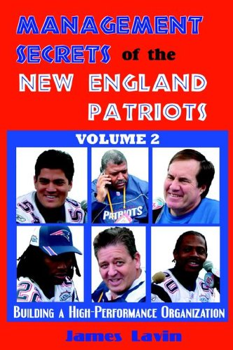 Management Secrets of the New England Patriots, Vol. 2 9780976203988