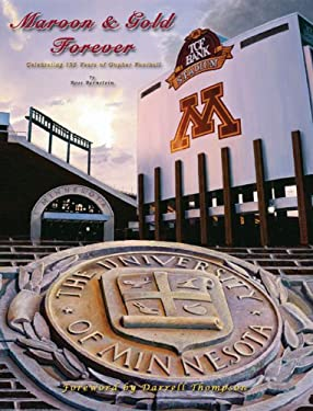Maroon & Gold Forever: Celebrating 125 Years of Gopher Football 9780978780951