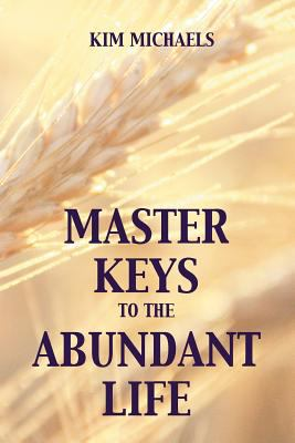 Master Keys to the Abundant Life