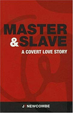 Master & Slave: A Covert Love Story 9780979021701