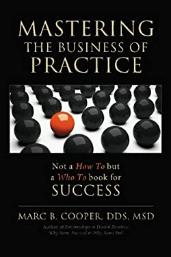 Mastering the Business of Practice 9780976358404