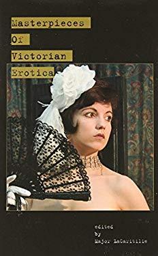 Masterpieces of Victorian Erotica 9780977431168