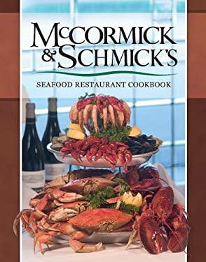 McCormick & Schmick's Seafood Restaurant Cookbook 9780974568652