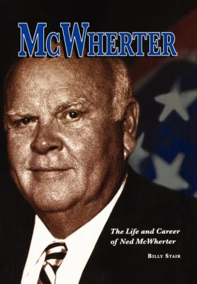McWherter: The Life and Career of Ned McWherter 9780979482908