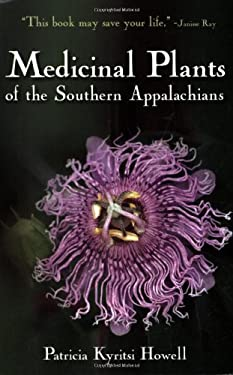 Medicinal Plants of the Southern Appalachians 9780977490509