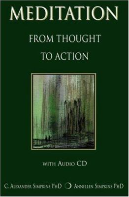 Meditation from Thought to Action [With CD] 9780976816034