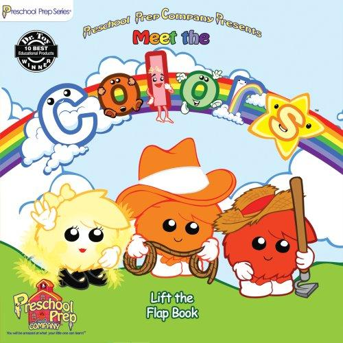 Meet the Colors: Lift the Flap Book