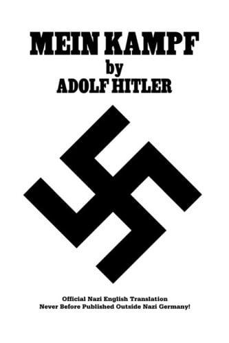 Mein Kampf: Official Nazi English Translation