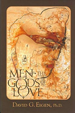 Men - The Gods of Love: Manhood's Journey 9780979739965
