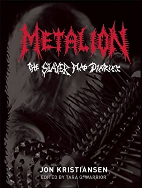 Metalion: The Slayer Mag Diaries 9780979616341