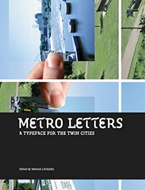 Metro Letters: A Typeface for the Twin Cities 9780972969611