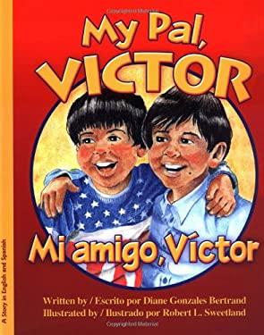 Mi Amigo, Victor/My Pal, Victor