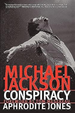Michael Jackson Conspiracy 9780979549809