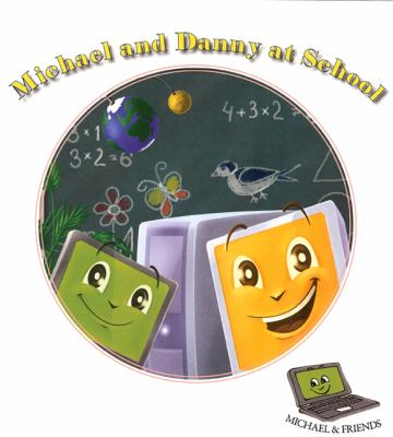 Michael and Danny at School 9780979765728