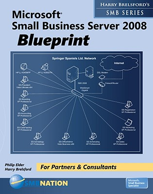 Microsoft small business server 2008 blueprint by harry brelsford microsoft small business server 2008 blueprint malvernweather Images