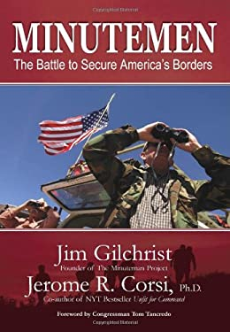 Minutemen: The Battle to Secure America's Borders 9780977898411