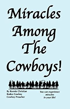Miracles Among the Cowboys! 9780977032518